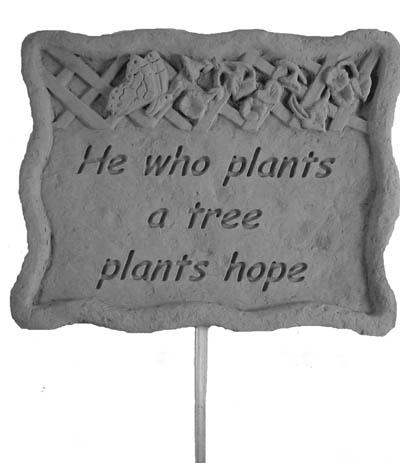 02302 Garden Stake-He who plants...-0