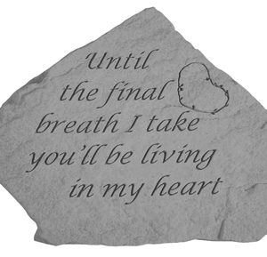 09502 Until the final breath...(w/heart)-0