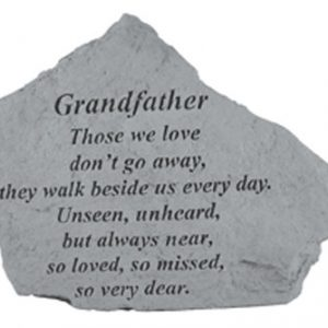 15320 GRANDFATHER Those we love don't go away...-0