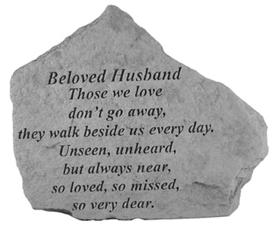 15520 BELOVED HUSBAND Those we love don't go away..-0