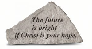 41520 The future is bright if Christ...-0
