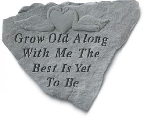 62620 Grow Old Along With Me The Best Is Yet...-0