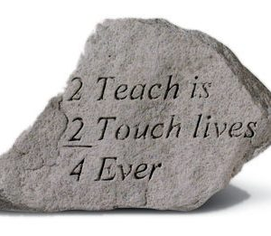 76320 2 Teach Is 2 Touch Lives 4 Ever-0