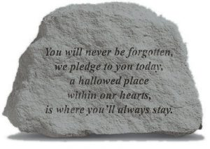 79220 You Will Never Be Forgotten...-0