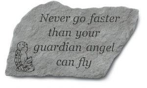 91920 Never go faster than your guardian angel-0
