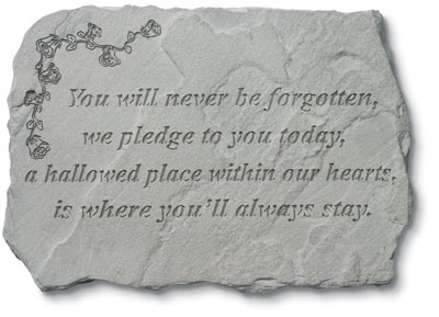 94220 You Will Never Be Forgotten... w/roses-0