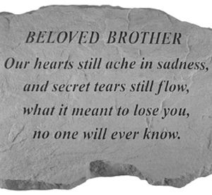 99220 BELOVED BROTHER- Our Hearts Still Ache..-0